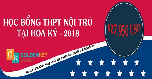 HỌC BỔNG THPT NỘI TRÚ 2018 TẠI HOA KỲ - TRỊ GIÁ 27.950 USD